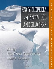 Cover of: Encyclopedia Of Snow Ice And Glaciers |