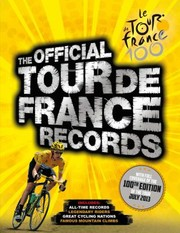 Cover of: The Official Tour De France Records