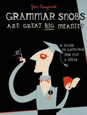 Cover of: Grammar Snobs Are Great Big Meanies