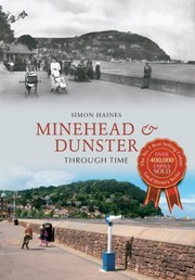 Cover of: Minehead Dunster Through Time