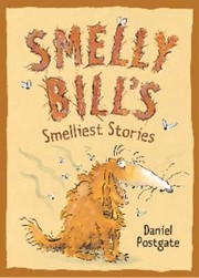 Cover of: Smelly Bills Smelliest Stories