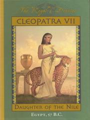 Cover of: The Royal Diaries: Cleopatra VII: Daughter of the Nile-57 B.C. (The Royal Diaries)