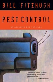Cover of: Pest Control An Assassin Bug Thriller