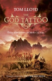 Cover of: The God Tattoo Untold Stories From The Twilight Reign