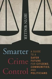 Cover of: Smarter Crime Control A Guide To A Safer Future For Citizens Communities And Politicians
