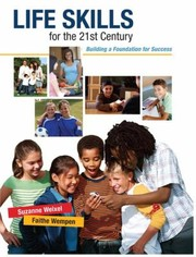 Cover of: Life Skills For The 21st Century Building A Foundation For Success