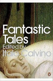 Cover of: Fantastic Tales Visionary And Everyday |