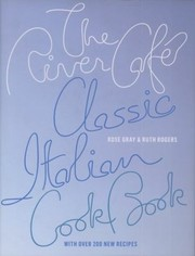 Cover of: The River Cafe Classic Italian Cookbook