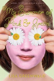 Cover of: My Summer Of Pink Green