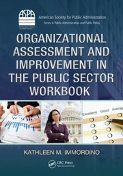 Cover of: Organizational Assessment And Improvement In The Public Sector Workbook