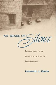 Cover of: My Sense Of Silence Memoirs Of A Childhood With Deafness