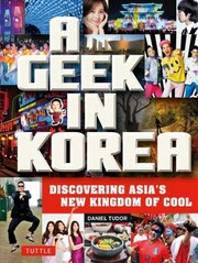Cover of: Geek In Korea