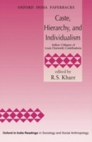 Cover of: Caste Hierarchy And Individualism Indian Critiques Of Louis Dumonts Contributions