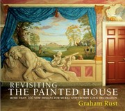 Cover of: Revisiting The Painted House More Than 100 New Designs For Mural And Trompe Loeil Decoration