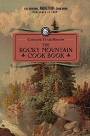 Cover of: The Rocky Mountain Cook Book For High Altitude Cooking