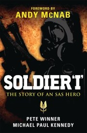 Cover of: Soldier I The Story Of An Sas Hero From Mirbat To The Iranian Embassy Siege And Beyond
