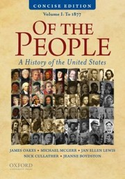 Cover of: Of The People A History Of The United States