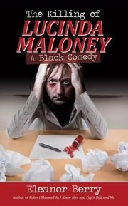 Cover of: The Killing Of Lucinda Maloney