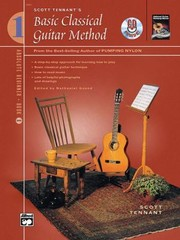 Cover of: Scott Tennants Basic Classical Guitar Method