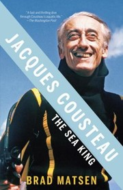 Cover of: Jacques Cousteau The Sea King