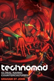 Cover of: Technomad Global Raving Countercultures