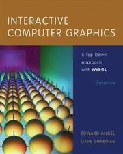Cover of: Interactive Computer Graphics A Topdown Approach With Webgl