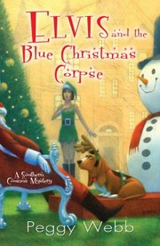Cover of: Elvis And The Blue Christmas Corpse