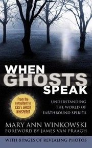 Cover of: When Ghosts Speak Understanding The World Of Earthbound Spirits