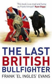 Cover of: The Last British Bullfighter