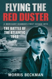 Cover of: Flying The Red Duster A Merchant Seamans First Voyage Into The Battle Of The Atlantic 1940