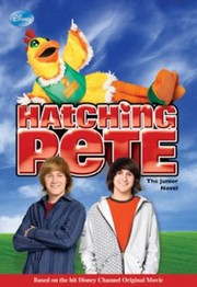 Cover of: Hatching Pete The Junior Novel