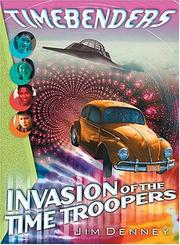 Cover of: Invasion of the Time Troopers (Timebenders)