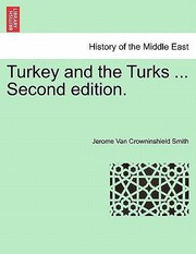 Cover of: Turkey and the Turks  Second Edition