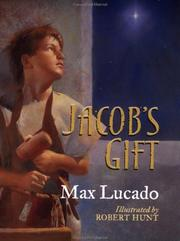 Cover of: Jacob's Gift (Max Lucado's Christmas Collections)