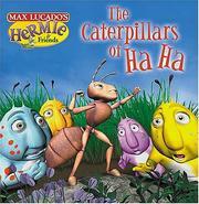 Cover of: The Caterpillars of Ha Ha (Max Lucado's Hermie & Friends)
