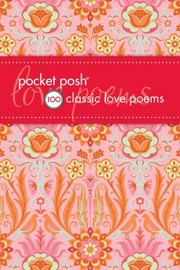 Cover of: Pocket Posh 100 Classic Love Poems