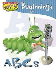 Cover of: ABCs: basado en la serie Hermie, una oruga común por Max Lucado = Letters : based on the characters from Max Lucado's Hermie, a common caterpillar