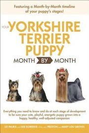 Cover of: Your Yorkshire Terrier Puppy Month By Month