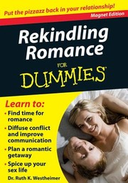 Cover of: Rekindling Romance For Dummies Put The Pizzazz Back In Your Relationship
