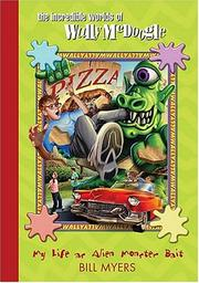Cover of: My Life as Alien Monster Bait (The Incredible Worlds of Wally McDoogle #2)