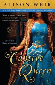 Cover of: Captive Queen A Novel Of Eleanor Of Aquitaine