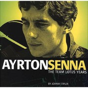 Cover of: Ayrton Senna The Team Lotus Years