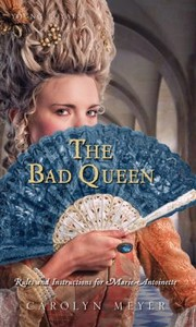 Cover of: The Bad Queen Rules And Instructions For Marieantoinette