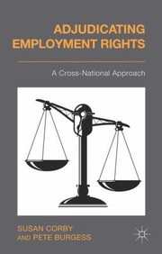 Cover of: Adjudicating Employment Rights A Crossnational Approach