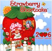 Cover of: Strawberry Shortcake 2006 Calendar |