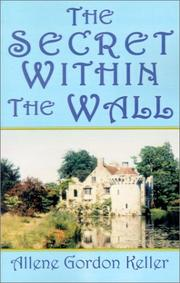 Cover of: The Secret Within the Wall