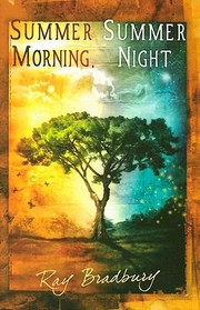 Cover of: Summer Morning Summer Night