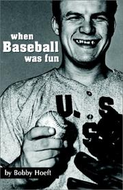 Cover of: When Baseball Was Fun | Bobby Hoeft