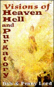 Cover of: Visions Of Heaven Hell And Purgatory