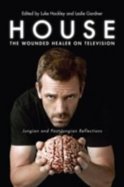 Cover of: House The Wounded Healer On Television Jungian And Postjungian Reflections
